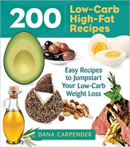 200 Low Carb High Fat Recipes